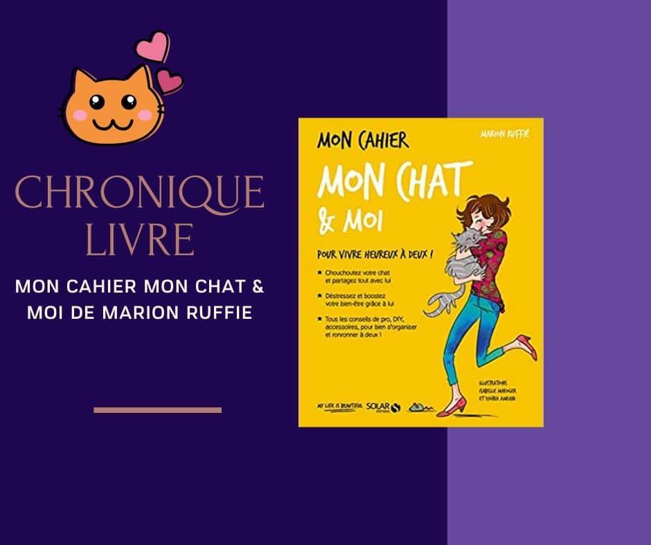 Interview de Marion Ruffié : livre mon chat et moi