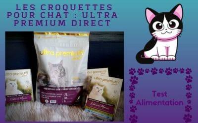 les croquettes pour chat : Ultra Premium Direct