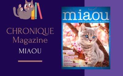 Le Magazine : MIAOU