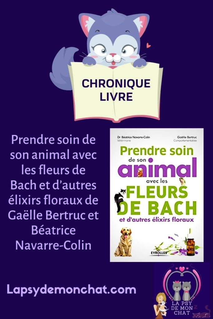 livre Prendre soin de son animal avec les fleurs de Bach et d'autres élixirs floraux de Gaëlle Bertruc et Béatrice Navarre-Colin - pinterest