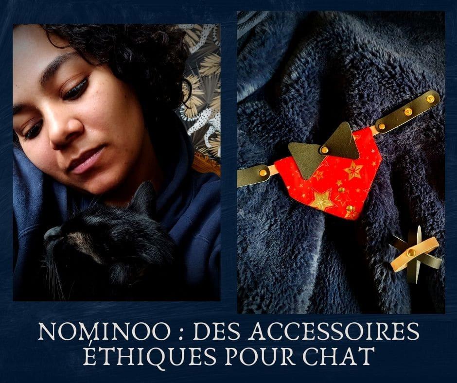 Nominoo Des accessoires éthiques et écologiques pour chat