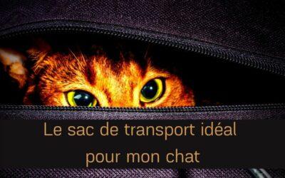 Un sac de transport idéal pour mon chat