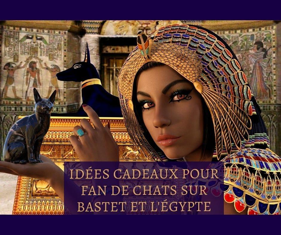 Idées cadeaux pour fan de chats sur Bastet et l'égypte